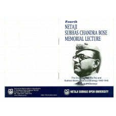The End-Game of the Raj and Subhas Chandra Bose's Political Strategy 1943-1945 (Fourth Netaji Subhas Chandra Bose Memorial Lecture)