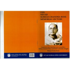 Search for new constituencies of politics: Subhas Chandra Bose and India's Freedom Struggle( Fifth Netaji Subhas Chandra Bose Memorial Lecture)