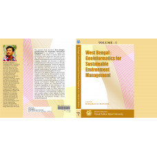 West Bengal: Geoinformatics for Sustainable Environment Management - Volume - I