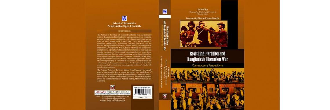 Revisiting Partition and Bangladesh Liberation War